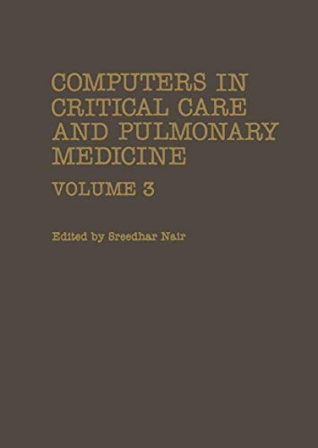 9780306411878: Computers in Critical Care and Pulmonary Medicine: Volume 3: 003 (Computers in Biology and Medicine)
