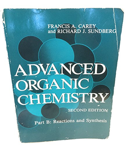 9780306411991: Advanced Organic Chemistry: Part B