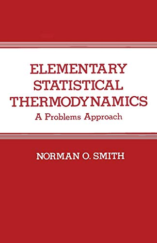 9780306412165: Elementary Statistical Thermodynamics: A Problem Approach