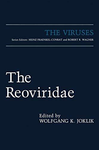 The Reoviridae (The Viruses): Wolfgang K. Joklik