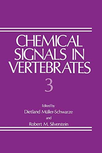 Chemical Signals in Vertebrates 3: Robert M. Silverstein