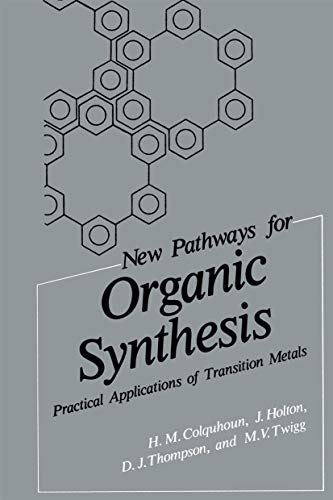 9780306413186: New Pathways for Organic Synthesis: Practical Applications of Transition Metals