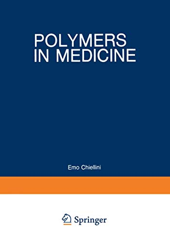 9780306413605: Polymers in Medicine: Biomedical and Pharmacological Applications (NATO Advanced Study Institute Series)