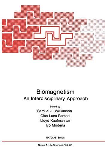 Biomagnetism. An Interdisciplinary Approach. (Nato a S: Williamson, Samuel J.,