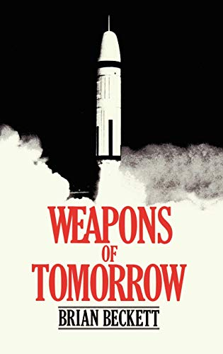 9780306413834: Weapons of Tomorrow