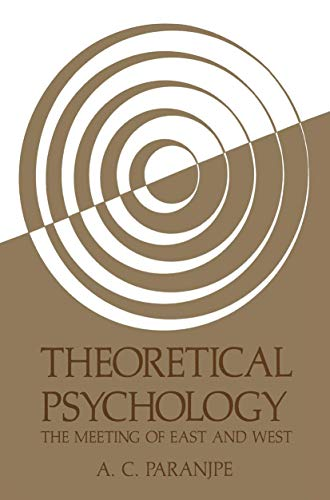 Theoretical Psychology : The Meeting of East: Anand C. Paranjpe