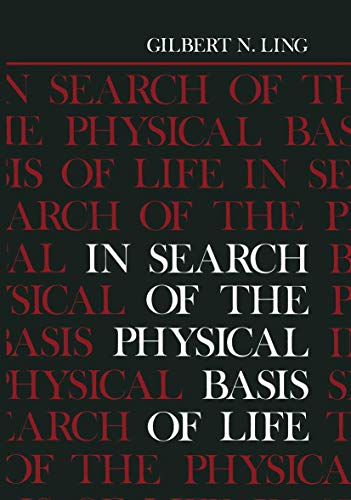 9780306414091: In Search of the Physical Basis of Life