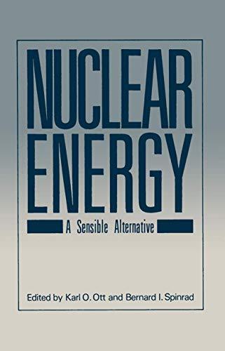 9780306414411: Nuclear Energy: A Sensible Alternative