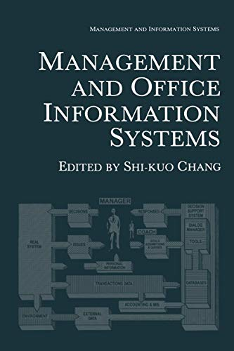 Management and Office Information Systems (Genesis of: Shi-Kuo Chang