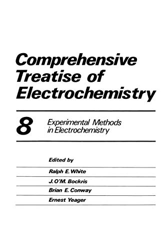 9780306414480: Comprehensive Treatise of Electrochemistry, Vol. 8: Experimental Methods in Electrochemistry