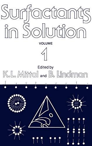 Surfactants in Solution: (Volume 1): K.L. Mittal