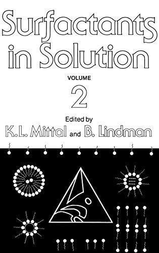 Surfactants in Solution (Volume 2): K. L. Mittal