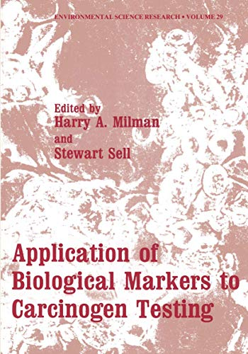 9780306414909: Application of Biological Markers to Carcinogen Testing (Environmental Science Research)