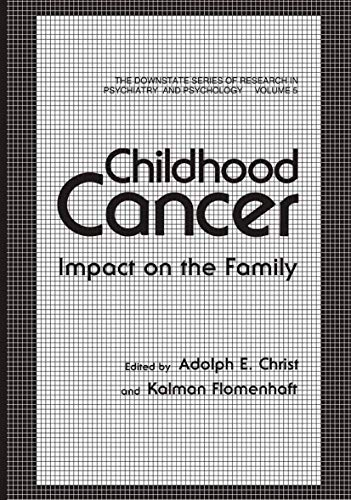 9780306414954: Childhood Cancer: Impact on the Family (The Downstate series of research in psychiatry and psychology)