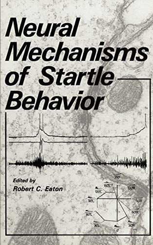 9780306415562: Neural Mechanisms of Startle Behavior