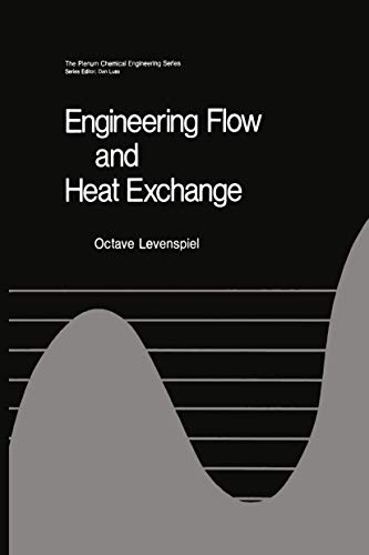 9780306415999: Engineering Flow and Heat Exchange