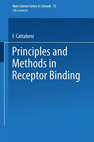 9780306416132: Principles and Methods in Receptor Bind (NATO Asi Series. Series A, Life Sciences, V. 72)