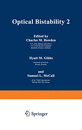 Optical Bistability 2 (NATO Advanced Study Institute: Bowden, Charles M.,