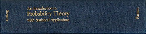 An Introduction to Probability Theory with Statistical: Golberg, Michael A.