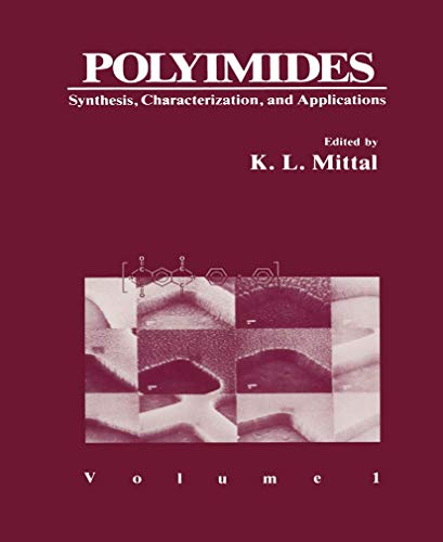 Polyimides: Synthesis, Characterization, and Applications. Volume 1: Mittal, K.L.