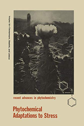 9780306417207: Phytochemical Adaptations to Stress: 18 (Recent Advances in Phytochemistry)