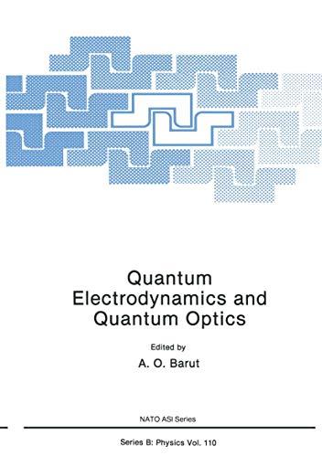 9780306417306: Quantum Electrodynamics and Quantum Optics (Nato ASI Subseries B:)
