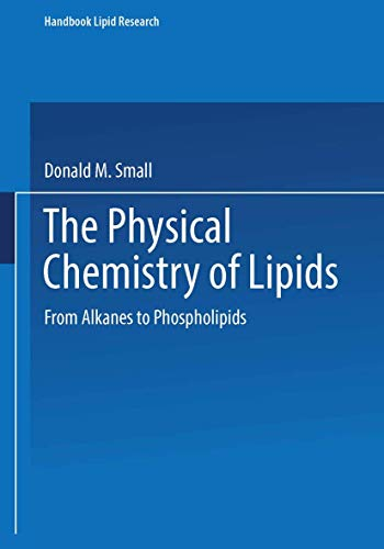 9780306417634: The Physical Chemistry of Lipids: From Alkanes to Phospholipids (Handbook of Lipid Research) (Vol 4)