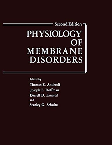 Physiology of Membrane Disorders: Joseph F. Hoffman,