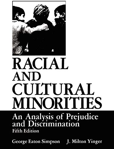 9780306417771: Racial and Cultural Minorities: An Analysis of Prejudice and Discrimination (Environment, Development and Public Policy: Public Policy and Social Services)