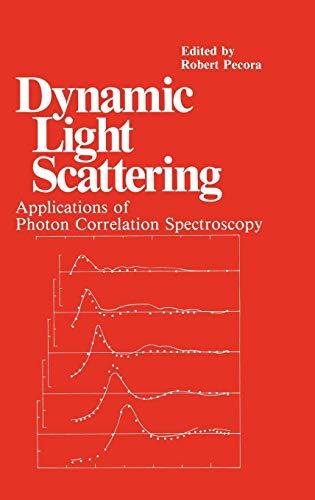 9780306417900: Dynamic Light Scattering: Applications of Photon Correlation Spectroscopy