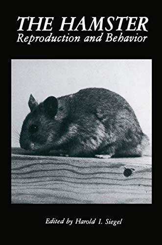 9780306417917: The Hamster: Reproduction and Behavior