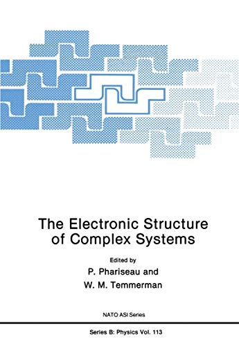 The Electronic Structure of Complex Systems (Nato Science Series B: (closed))