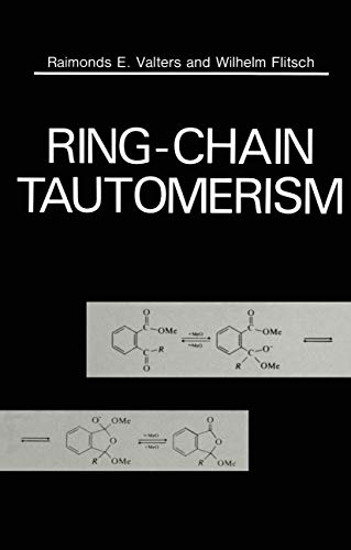 9780306418709: Ring-Chain Tautomerism