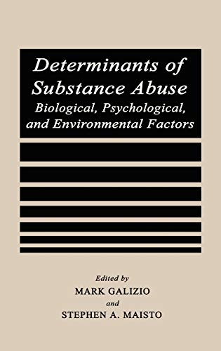 9780306418730: Determinants of Substance Abuse: Biological , Psychological, and Environmental Factors (Perspectives on Individual Differences)