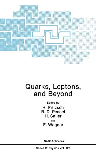 9780306419256: Quarks, Leptons, and Beyond (Nato Science Series B:)