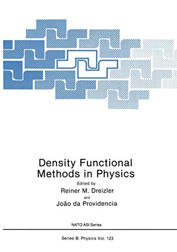 9780306419263: Density Functional Methods In Physics (Nato ASI Subseries B:)