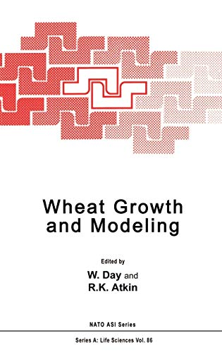 9780306419331: Wheat Growth and Modelling