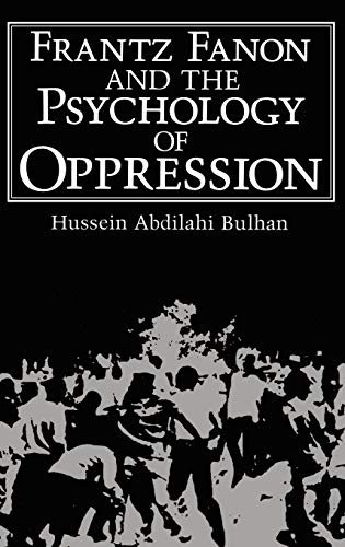 9780306419508: Frantz Fanon and the Psychology of Oppression (Path in Psychology)