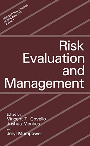 9780306419782: Risk Evaluation and Management (Contemporary Issues in Risk Analysis) (Vol 1)