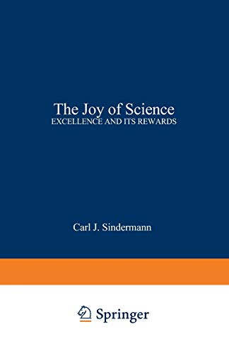 9780306420351: The Joy of Science: Excellence and Its Rewards