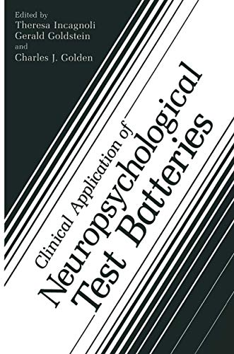 9780306420450: Clinical Application of Neuropsychological Test Batteries