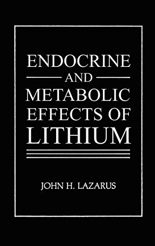 9780306420573: Endocrine and Metabolic Effects of Lithium