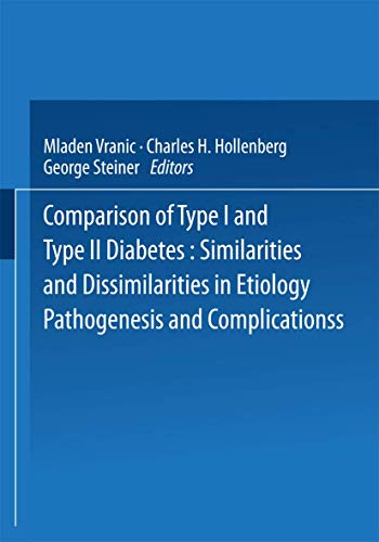 9780306420665: Comparison of Type I and Type II Diabetes: Similarities and Dissimilarities in Etiology, Pathogenesis, and Complications (Advances in Behavioral Biology)