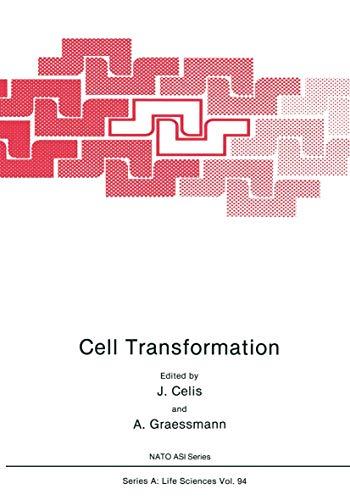 Cell Transformation (Nato a S I Series Series a, Life Sciences): J. Celis