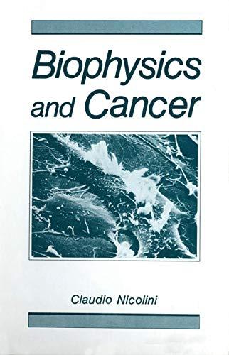 9780306421228: Biophysics and Cancer