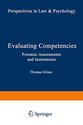 9780306421266: Evaluating Competencies:: Forensic Assessments and Instruments (Perspectives in Law & Psychology) (Vol 7)