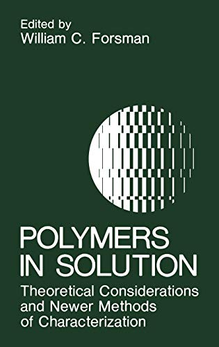 9780306421464: Polymers in Solution: Theoretical Considerations and Newer Methods of Characterization