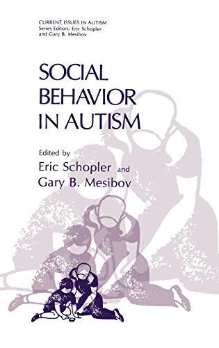 Social Behavior in Autism, by Schopler: Schopler, Eric/ Mesibov,