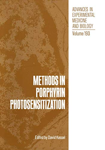 9780306422102: Methods in Porphyrin Photosensitization: Methods in Porphyrin Photosensitization Vol 193 (Advances in Experimental Medicine & Biology)