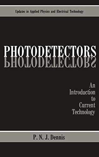 9780306422171: Photodetectors: An Introduction to Current Technology